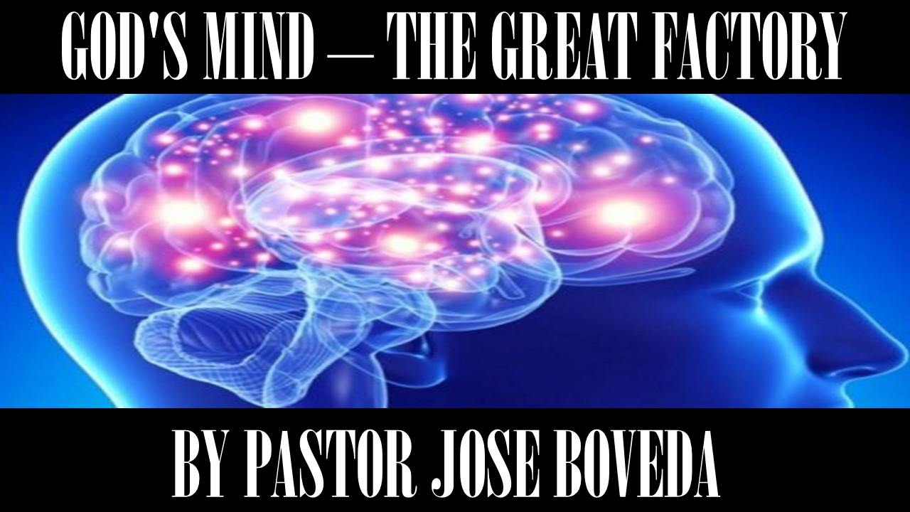 GOD'S MIND - THE GREAT FACTORY
