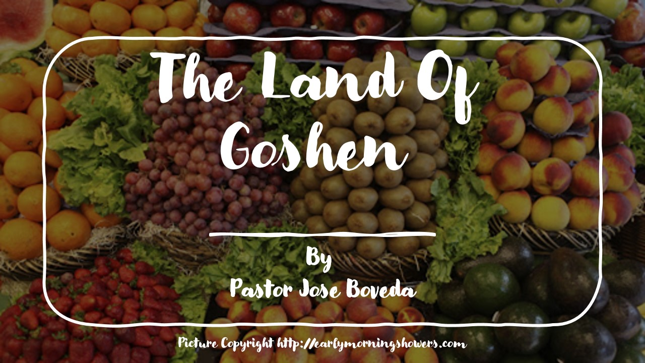 THE LAND OF GOSHEN