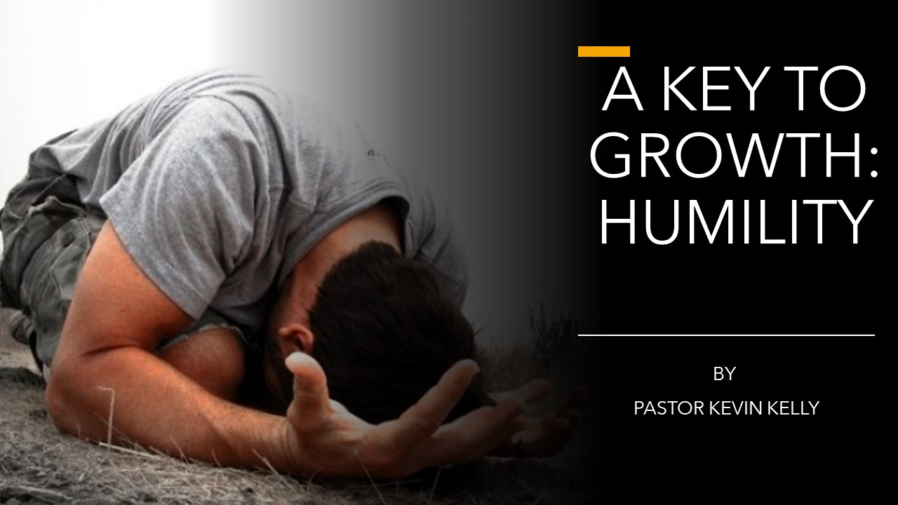 A key To Growth Humility