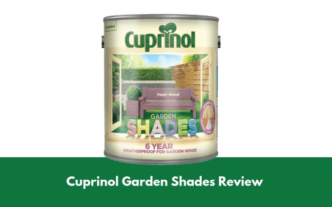 Cuprinol Garden Shades Review