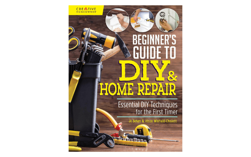 DIY & HOME REPAIRS FOR BEGINNERS