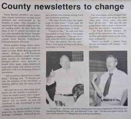 Communication with Farm Bureau members has always been key to the success of our organization. From the days of county coordinated newsletters to today's district newsletters, getting the word out about WFBF events and activities continues to be important.