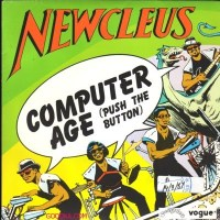The Computer Age by Newcleus