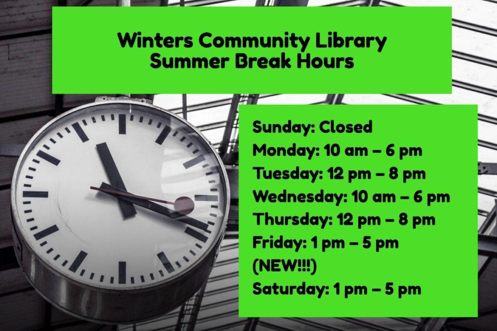 Winters Community Library Summer Break Hours