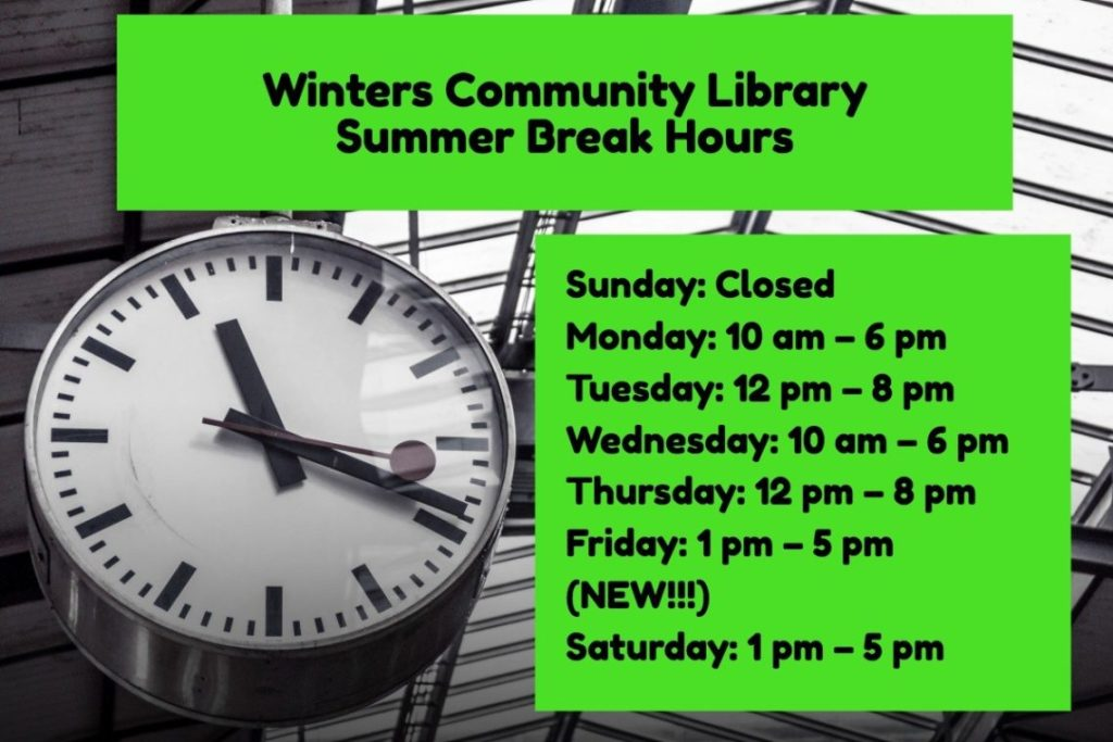Winters Community Library Summer Break Hours