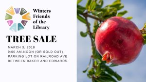 Winters Friends of the Library 2018 Fruit Tree Sale