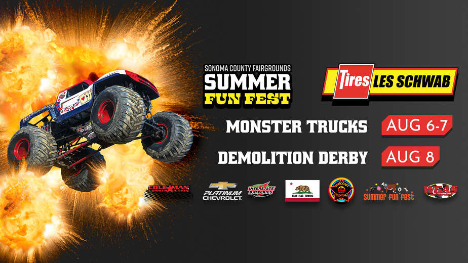 Monster Trucks & Demo Derby - Summer Fun Fest - Sonoma County Fairgrounds - Santa Rosa, CA