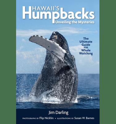 Hawaiis Humpbacks by Jim Darling, PhD