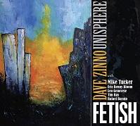 Dave Zinno Unishpere - Fetish