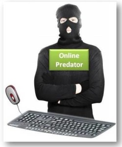 Watch out for online predators