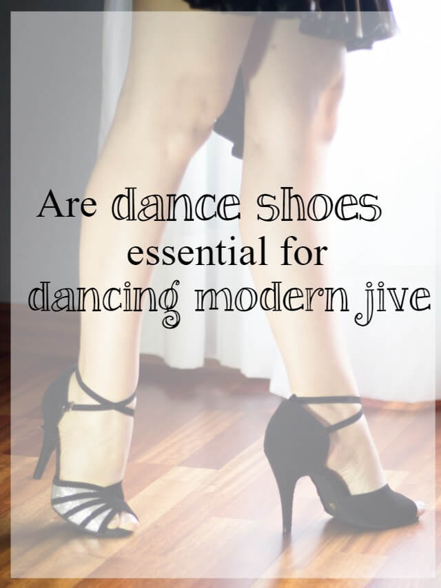 dance shoes essential for modern jive