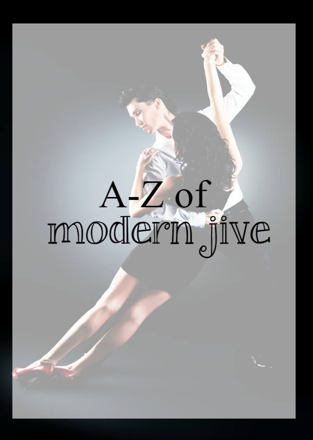 The A-Z of modern jive dance - What about dance