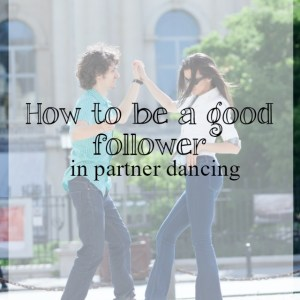 How to be a good follower in social dancing