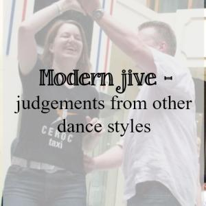 Modern jive judgements from other dance styles - What about dance