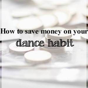 How to save money on your dancing habit