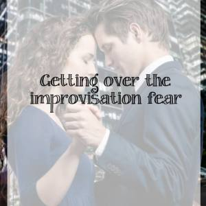 The fear of social dancing improvisation – tips on keeping up