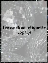 dance floor etiquette