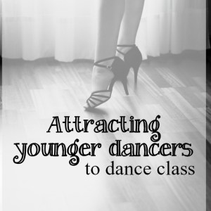 Bad teen to ballroom queen – attracting young dancers