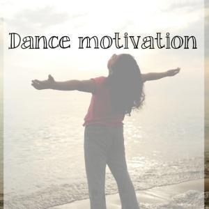 Dance motivation: why do you dance?
