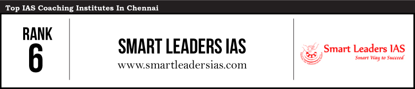 Smart Leaders-IAS Coaching Institutes in Chennai