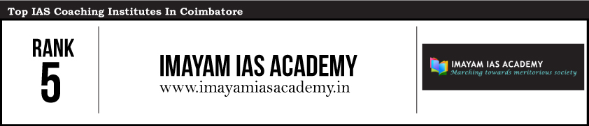 IMAYAM - IAS Coaching Institutes in Coimbatore