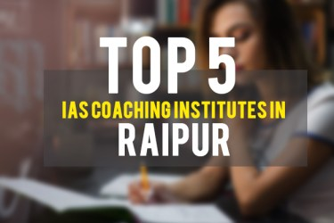 Top IAS Coaching Institutes in Raipur