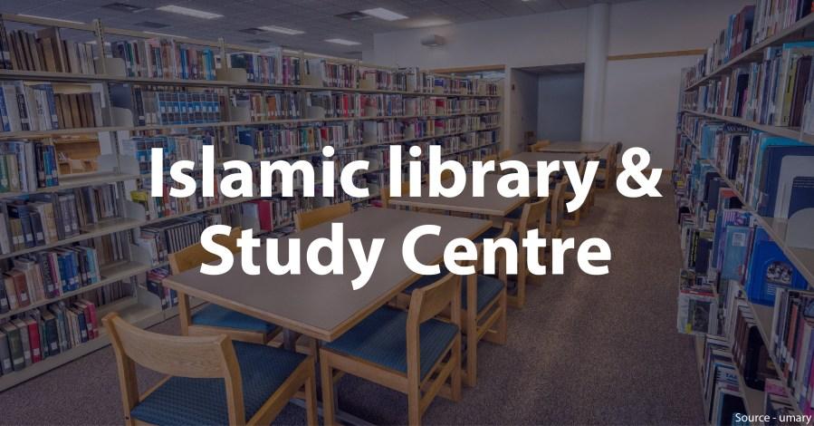Islamic library & Study Centre