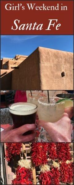 Girl's Weekend in Santa Fe