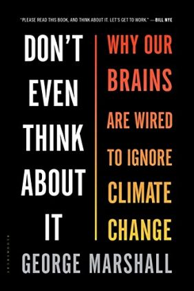 51G1CI6djuL - Don't Even Think About It: Why Our Brains Are Wired to Ignore Climate Change