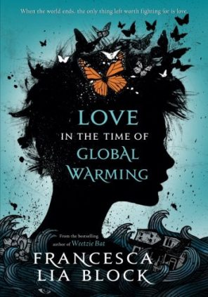 51Dp4mSafPL - Love in the Time of Global Warming