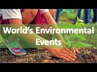 environmental events is a historical account of events that have shaped humanitys perspective on the environment we have discussed about van mahotsav 1 7 july world environment day 5 june earth hou - Environmental events is a historical account of events that have shaped humanity's perspective on the environment. we have discussed about Van Mahotsav 1- 7 July World Environment Day 5 June Earth Hour last saturday of march Earth day