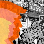 trumps unintended legacy a fiery climate resistance - Trump's unintended legacy: A fiery climate resistance