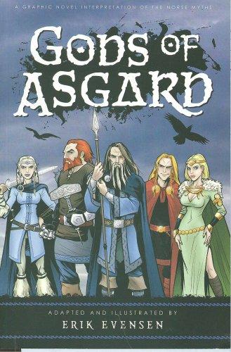 Erik Evensen's Gods of Asgard: Norse 101, Like it Oughta Be!