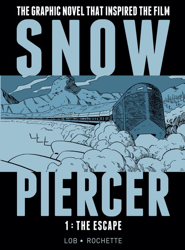 SNOWPIERCER VOL.1 THE ESCAPE