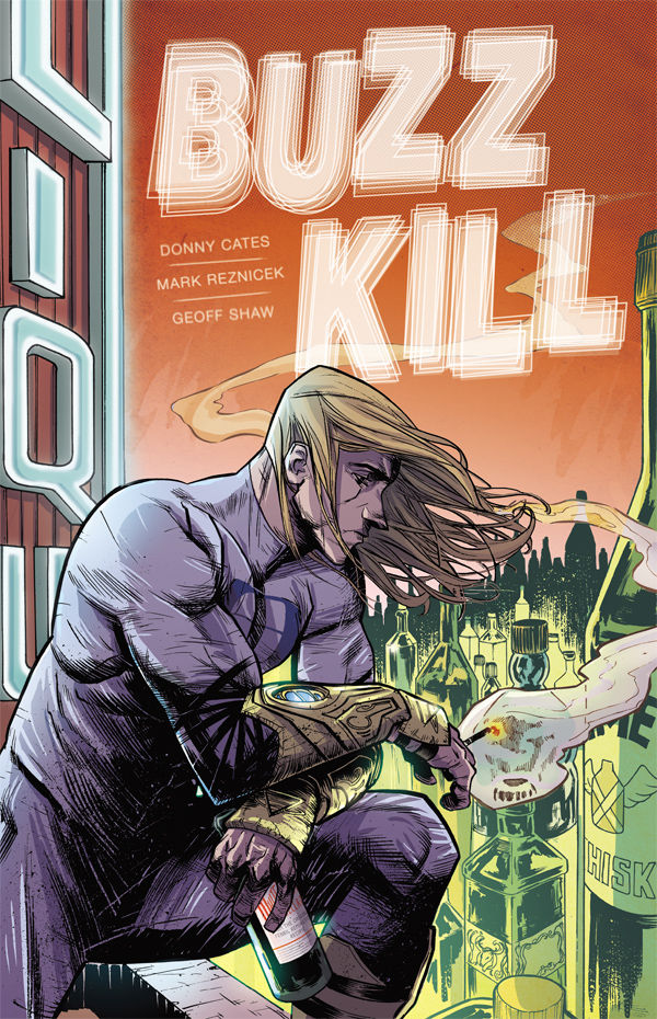 Buzzkill TPB- Get Your Buzz On, Then Sober Up this April!