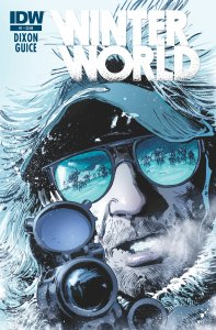 Winterworld from Chuck Dixon and Butch Guice - This Summer!