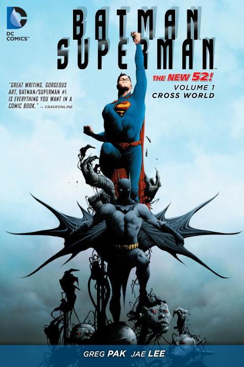 Batman/Superman Vol. 1: Cross World - Wish I Had Read This Sooner!