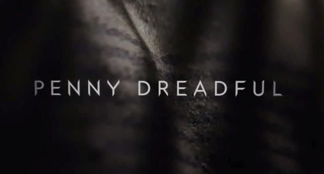 Review - Showtime's Penny Dreadful - Victorian Era Characters on a Quest - May 11th