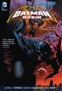 Father's Day - Batman & Robin Vol.1 Born to Kill & Vol 2. The Pearl