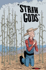 Review: Straw Gods - Grimly Riveting