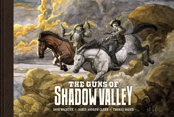 Preview: The Guns of Shadow Valley - In Shops 08/13 - Dark Horse Comics