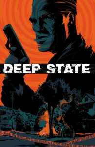 DEEP STATE #2 Main Cover by Matt Taylor