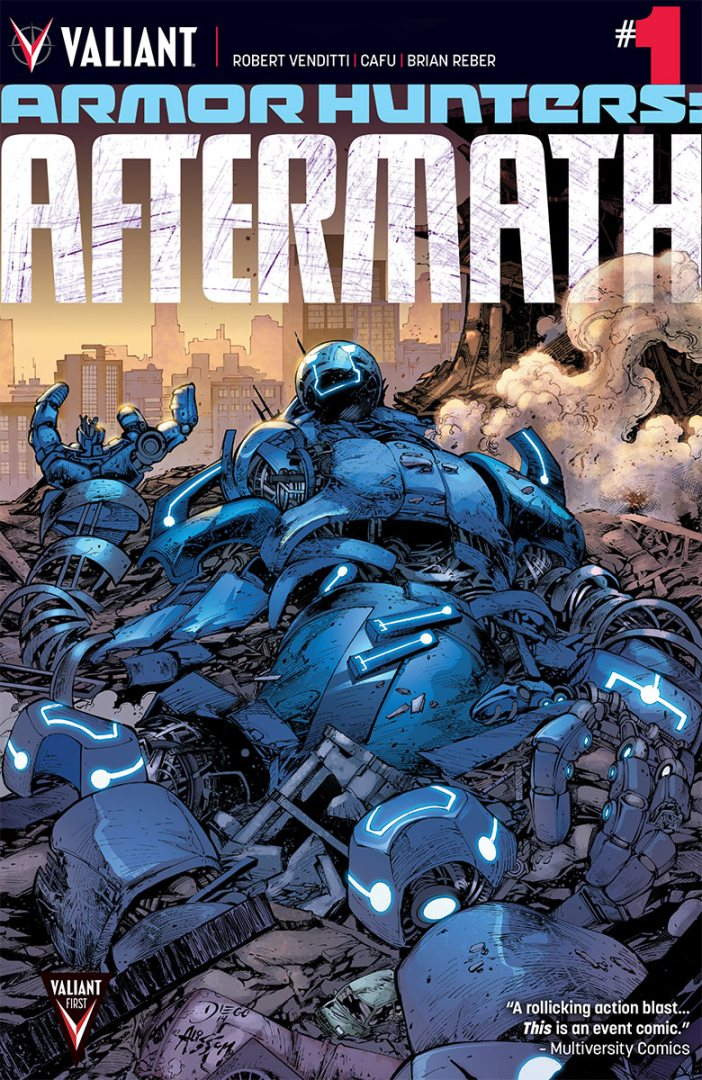 Armor Hunters: Aftermath #1- Is the world ready for The Valiant?