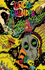 UNCLE GRANDPA #3 Main Cover by Alexis Ziritt