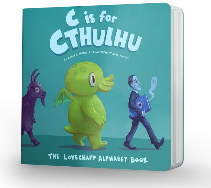 C is for Cthulhu - Learn the Alphabet the Lovecraft Way!