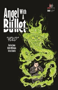 Pachuco Players Make The Best Family - Angel With A Bullet #3 NYCC'14 Reviews
