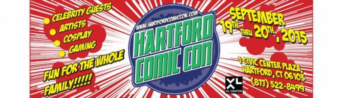 Hartford Comic Con Dates and Guests!