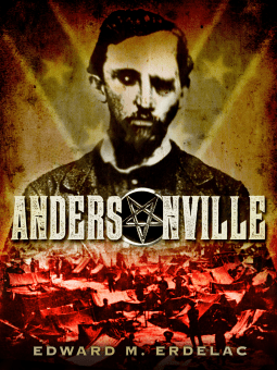 Andersonville - Get your Horror with a Dose of History!