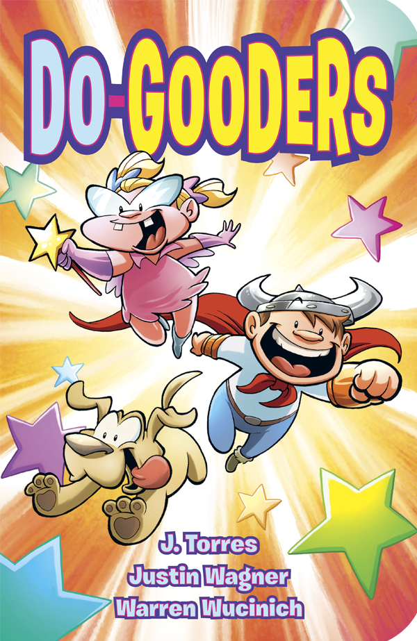 The Do-Gooders Do Good! - Oni Press