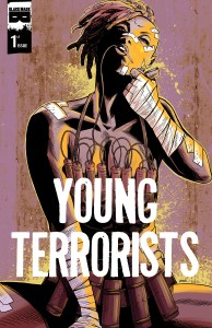 Preview YOUNG TERRORISTS #1 from Black Mask